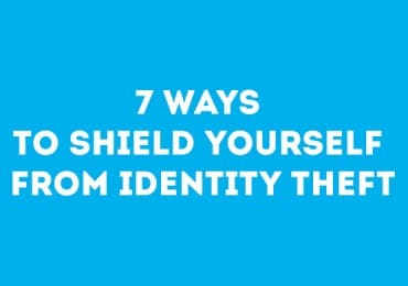 7 Ways to Shield Yourself from Identity Theft