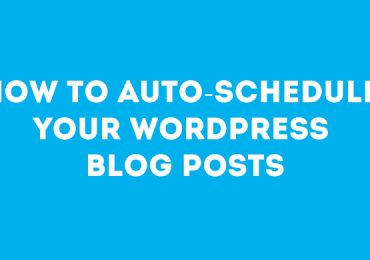 How to Auto-Schedule Your WordPress Blog Posts