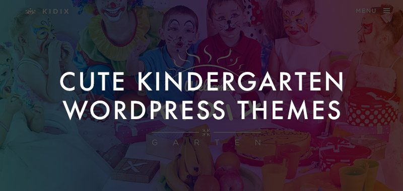 18 Best Cute Kindergarten WordPress Themes 2018
