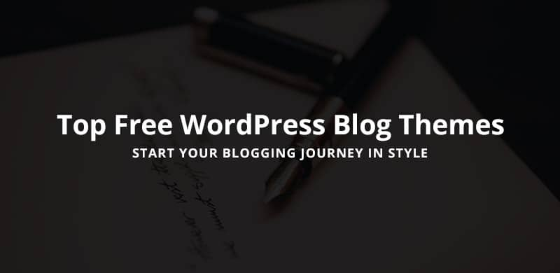44 Best Free WordPress Blog Themes 2020