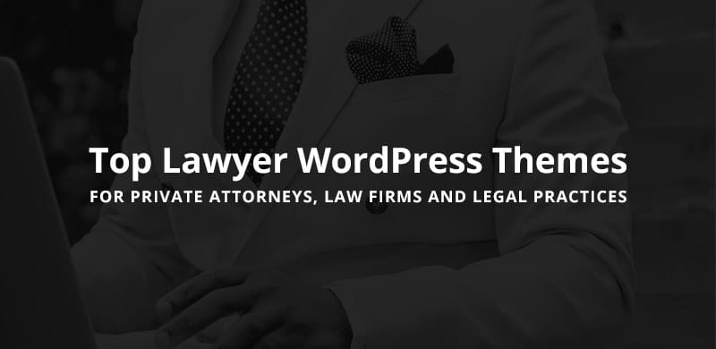 20 Best Lawyer WordPress Themes 2018