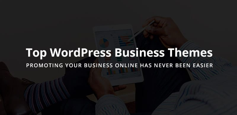Top 18 WordPress Business Themes 2017