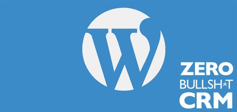 Zero BS CRM. A CRM using WordPress.