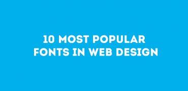 10 Most Popular Fonts In Web Design