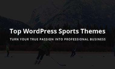11 Best Responsive WordPress Sports Themes 2018