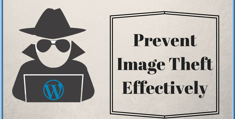 Efficient Ways to Protect WordPress Website from Image Theft