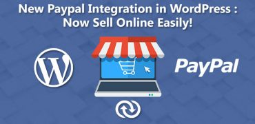 New PayPal Integration in WordPress: Now Sell Online Easily